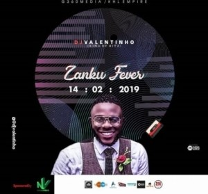 DJ Valentinho - Zanku Fever Mix